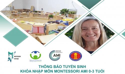 Khóa nhập môn Montessori 0-3 của AMI lần đầu tiên tại Thành phố Hồ Chí Minh