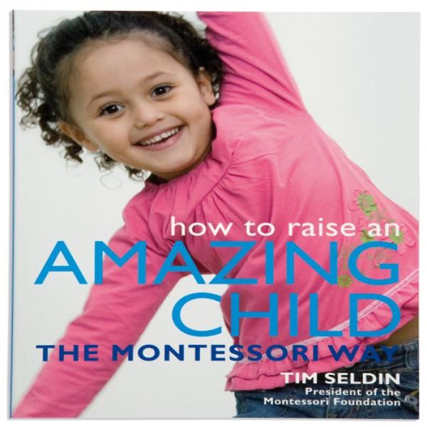 Làm thế nào để nuôi dạy một đứa trẻ tuyệt vời